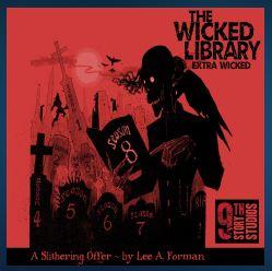 wickedlibrarycoveraslitheringoffer